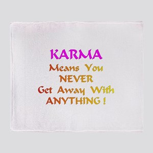 Karma Means Gifts Throw Blanket