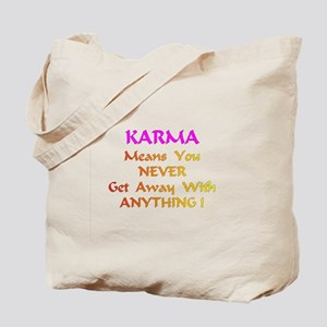 Karma Means Gifts Tote Bag
