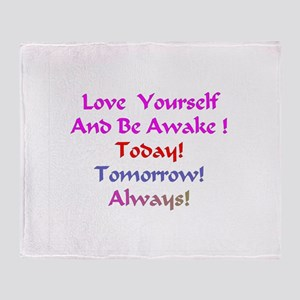 Love Yourself And Be Awake Gifts Throw Blanket