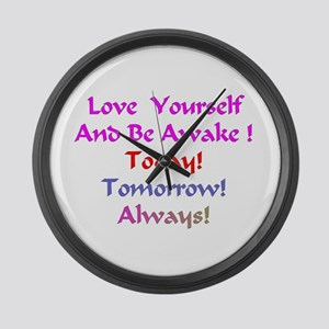 Love Yourself And Be Awake Gifts Large Wall Clock