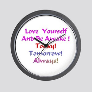 Love Yourself And Be Awake Gifts Wall Clock
