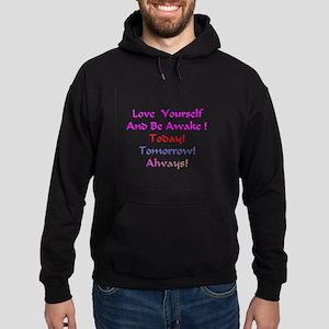 Love Yourself And Be Awake Gifts Hoodie (dark)