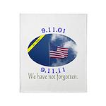 9-11 We Have Not Forgotten Throw Blanket