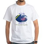 9-11 We Have Not Forgotten White T-Shirt