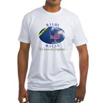 9-11 We Have Not Forgotten Fitted T-Shirt