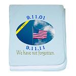 9-11 We Have Not Forgotten baby blanket