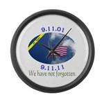 9-11 We Have Not Forgotten Large Wall Clock