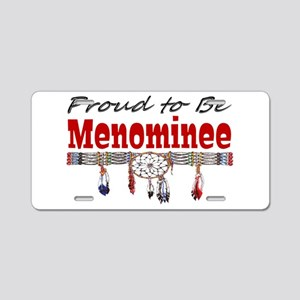 Proud to be Menominee Aluminum License Plate