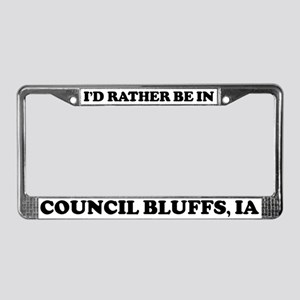 Rather be in Council Bluffs License Plate Frame