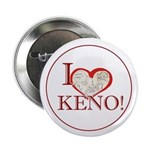 "2.25"" Keno Lovers' Buttons (discount 10 pack)."