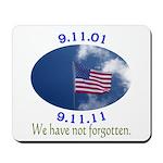 9-11 Not Forgotten Mousepad