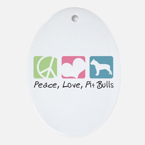 Peace, Love, Pit Bulls Ornament (Oval)