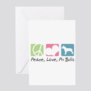 Peace, Love, Pit Bulls Greeting Card