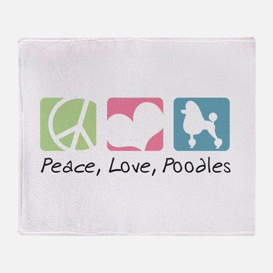 Peace, Love, Poodles Throw Blanket