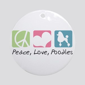 Peace, Love, Poodles Ornament (Round)