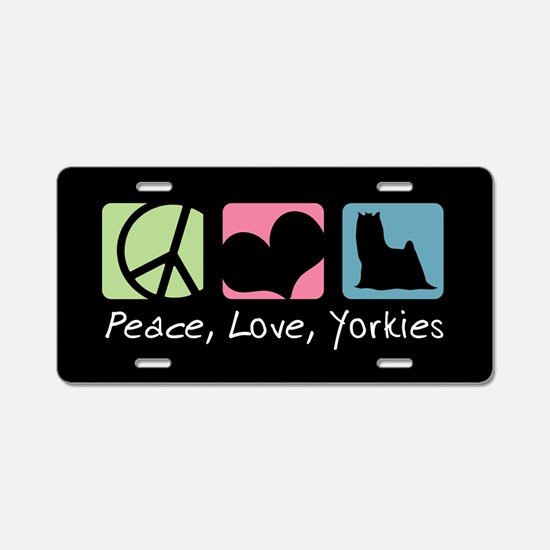 Peace, Love, Yorkies Aluminum License Plate