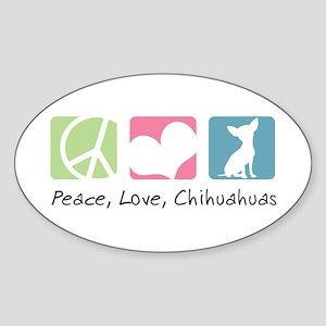 Peace, Love, Chihuahuas Sticker (Oval)