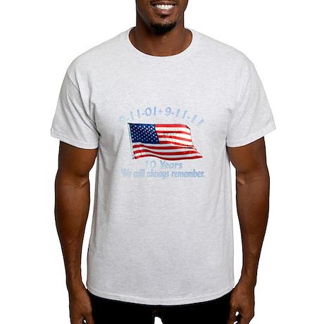 10 Years 9-11 Remember Light T-Shirt