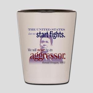 Ronald Reagan Never Aggressor Shot Glass
