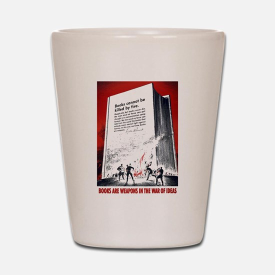 Books Are Weapons Shot Glass