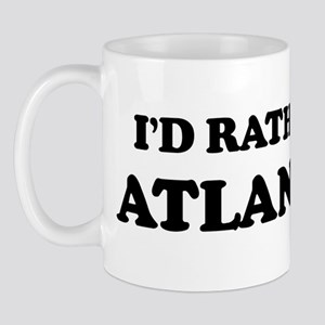 Rather be in Atlanta Mug