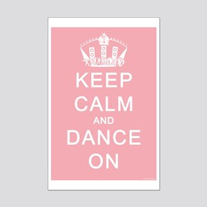 Keep Calm and Dance On (Blue) Mini Poster Print