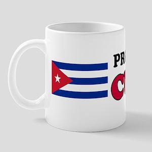 Proud To Be Cuban Mug