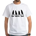 Run Forest Run White T-Shirt