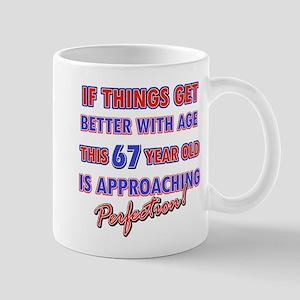 Funny 67th Birthdy designs Mug