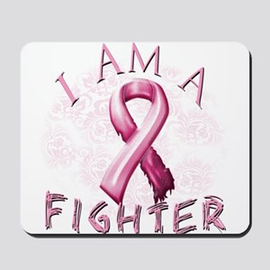 I Am A Fighter Mousepad