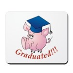 Graduated! Mousepad