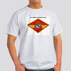 1st Marine Aircraft Wing with Text Light T-Shirt