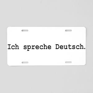 I speak German Aluminum License Plate