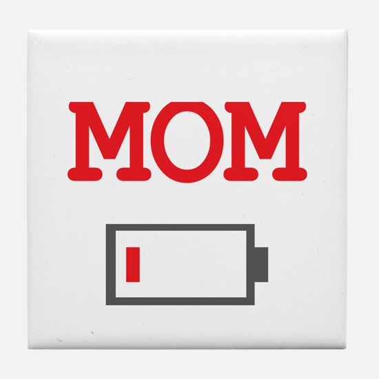 Mom Low Battery Tile Coaster