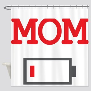 Mom Low Battery Shower Curtain