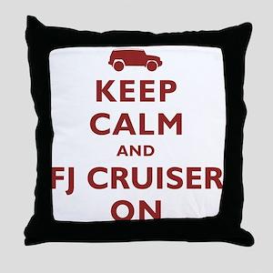Keep Calm and FJ Cruiser On Throw Pillow