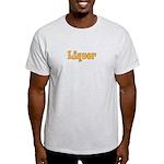 Liquor Light T-Shirt