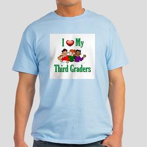 I Love My Third Graders Light T-Shirt