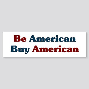 Buy American! Sticker (Bumper)