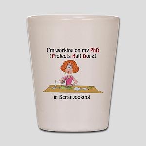Scrapbooking PhD Shot Glass