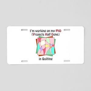 Quilting PhD Aluminum License Plate