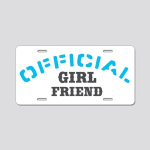 Official Girl Friend Aluminum License Plate