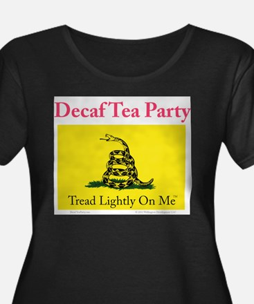 Decaf Tea Party T