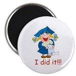 I Did It! (girl) Magnet