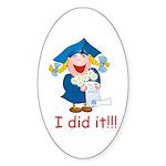 I Did It! (girl) Oval Sticker
