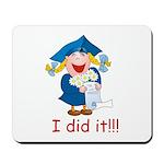I Did It! (girl) Mousepad