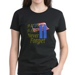 9-11 / Flag / Never Forget Women's Dark T-Shirt
