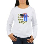 9-11 / Flag / Never Forget Women's Long Sleeve T-S