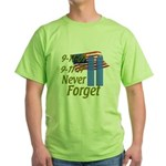9-11 / Flag / Never Forget Green T-Shirt