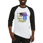 9-11 / Flag / Never Forget Baseball Jersey